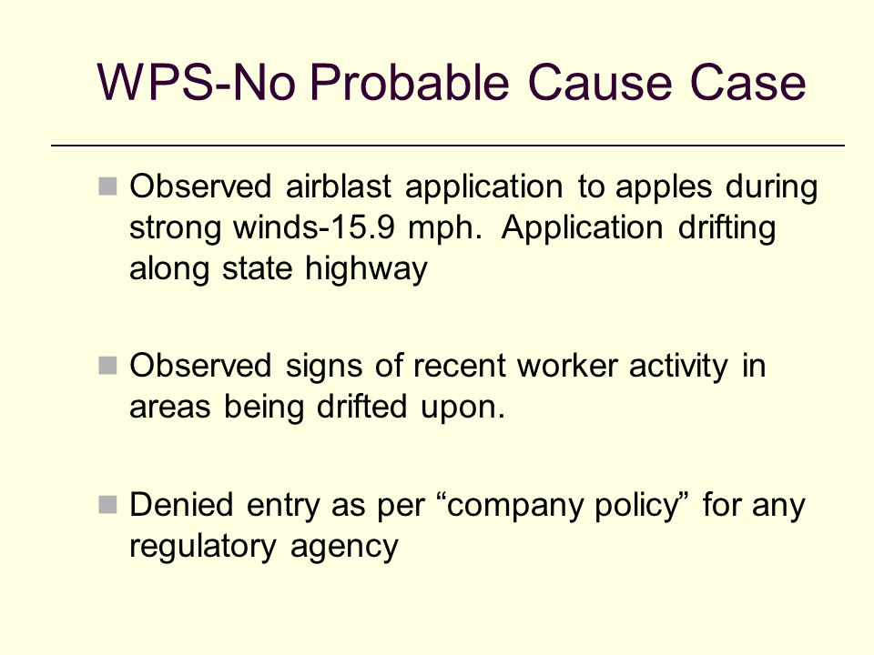 WPS-No Probable Cause Case Observed airblast application to apples during strong winds-15.9 mph.