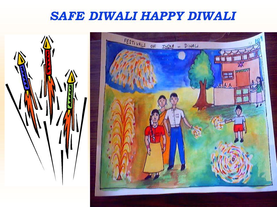 SAFE DIWALI HAPPY DIWALI