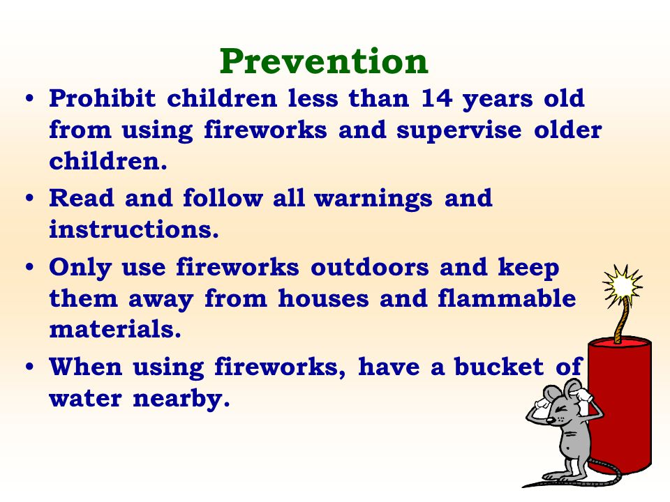 Prohibit children less than 14 years old from using fireworks and supervise older children. Read and follow all warnings and instructions. Only use fi
