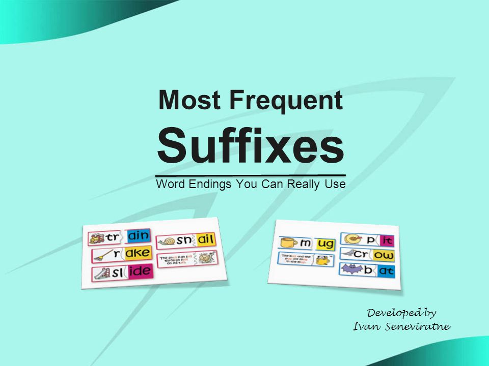 What are Suffixes.