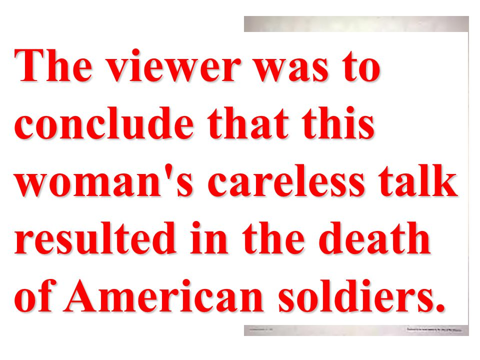 A woman--someone who could resemble the viewer's neighbor, sister, wife, or daughter--was shown on a