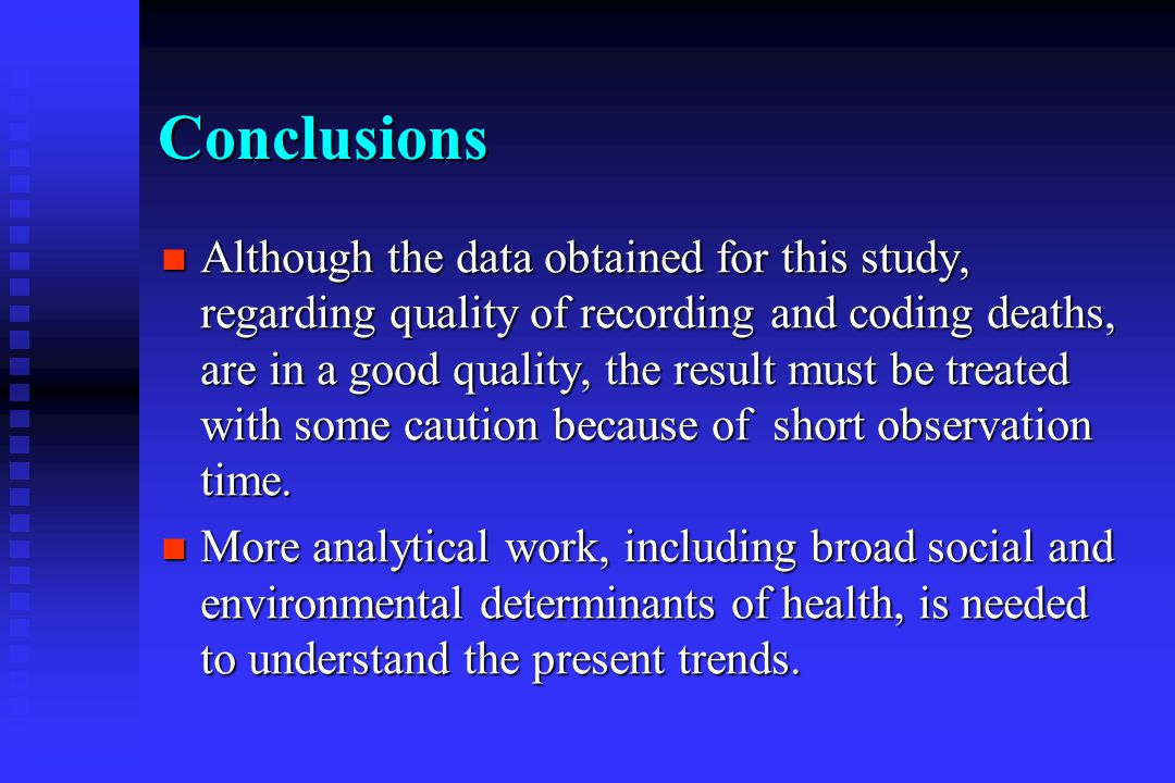 Conclusions Although the data obtained for this study, regarding quality of recording and coding deaths, are in a good quality, the result must be treated with some caution because of short observation time.