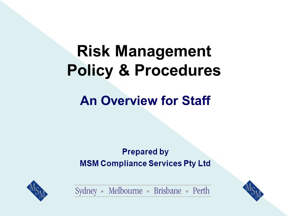 Who Is Responsible For Risk Management.The Responsible Manager(s) is ultimately responsible.