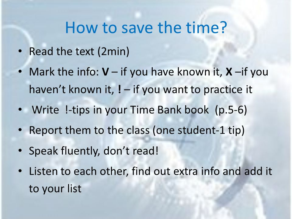 How to plan your day.Work in your Time Bank (p.