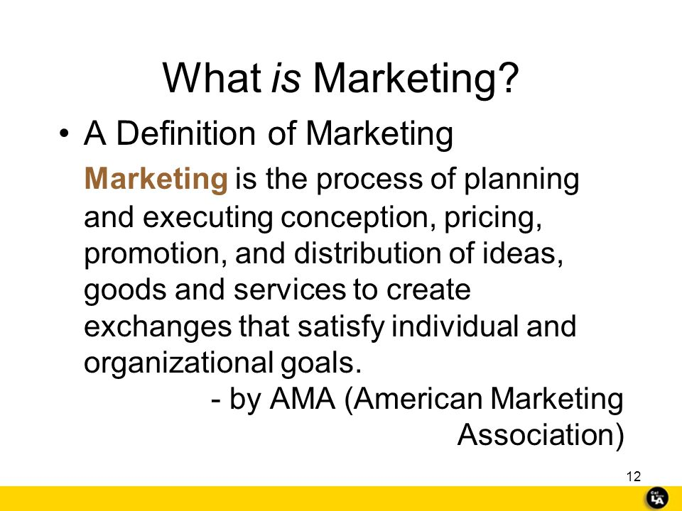 11 So… what exactly is marketing?? Tell me what you think Let's check it out