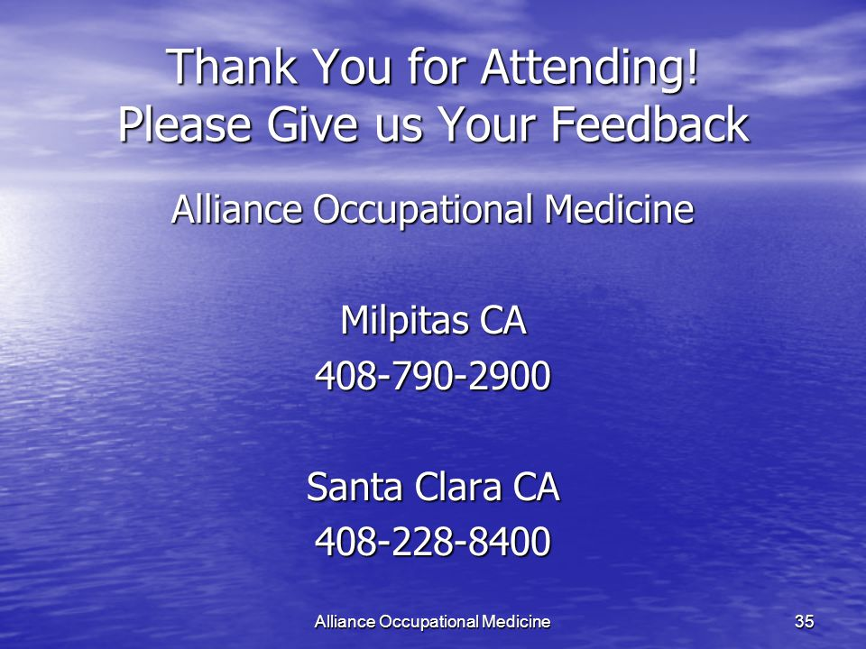 Alliance Occupational Medicine35 Thank You for Attending.