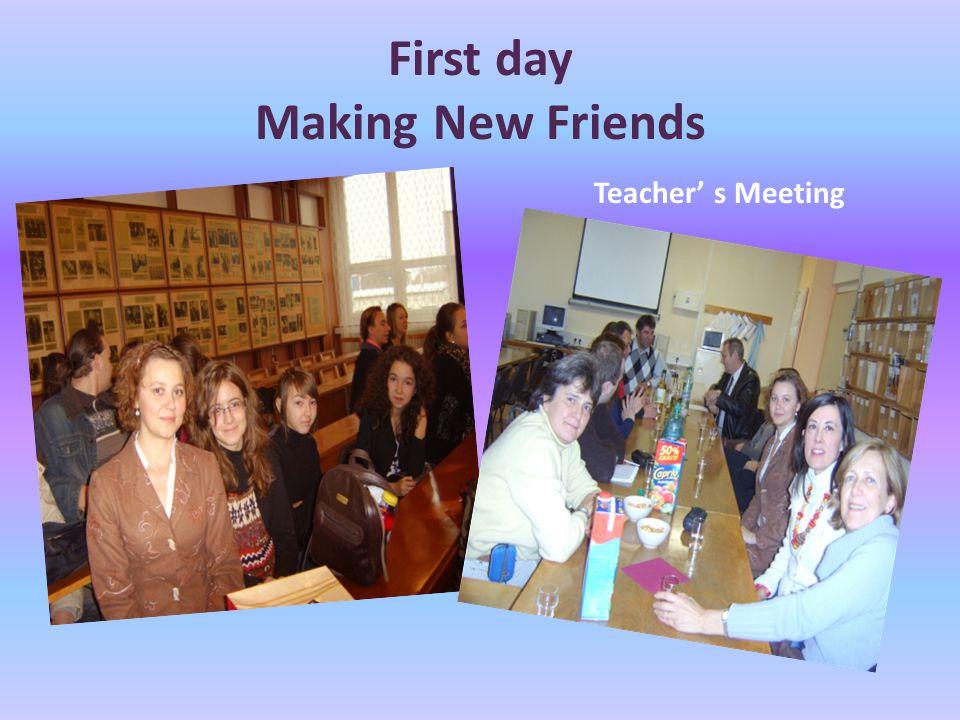 First day Making New Friends Teacher' s Meeting