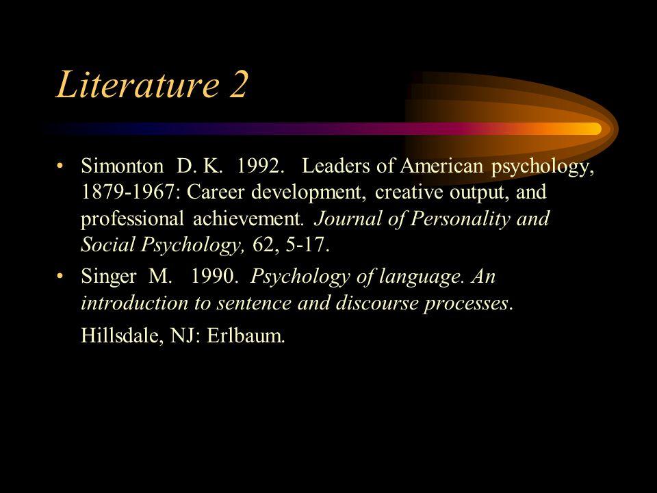 Literature 2 Simonton D. K. 1992.