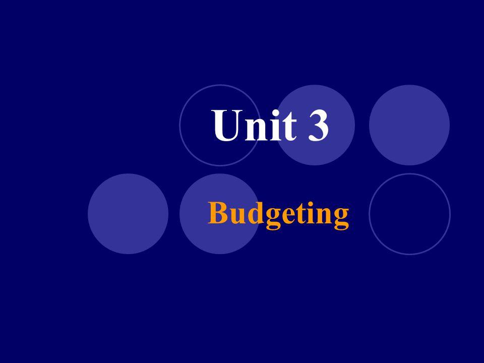 Unit 3 Budgeting