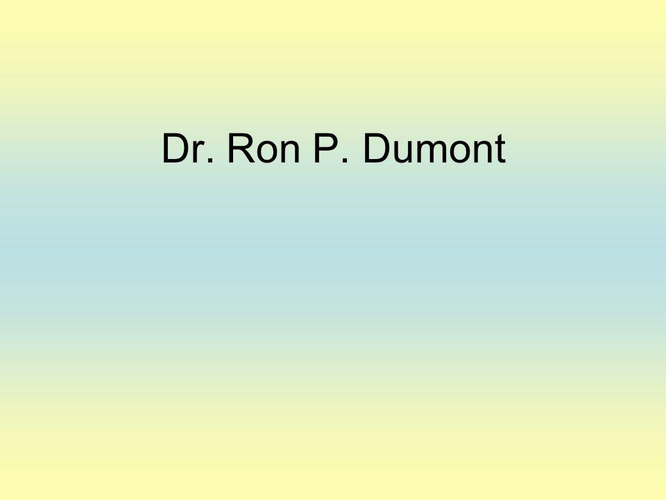 Dr. Ron P. Dumont