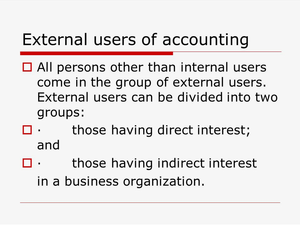 Internal users like- owner, management, employee….? Internal users