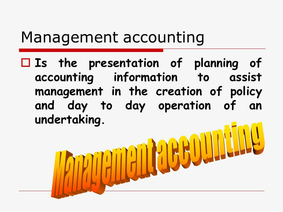 of accounting bb Accounting Financial accountin g Managemen t accounting Cost accounting