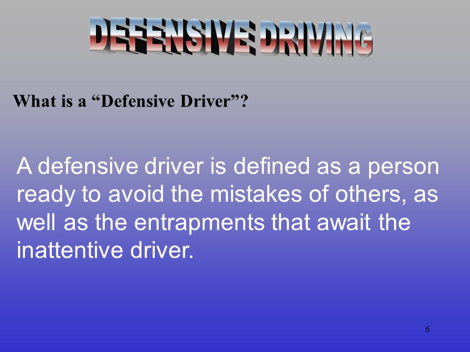 5 You basically drive with your personality.