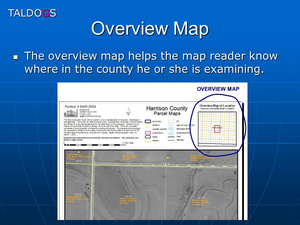 Overview Map The overview map helps the map reader know where in the county he or she is examining. The overview map helps the map reader know where i