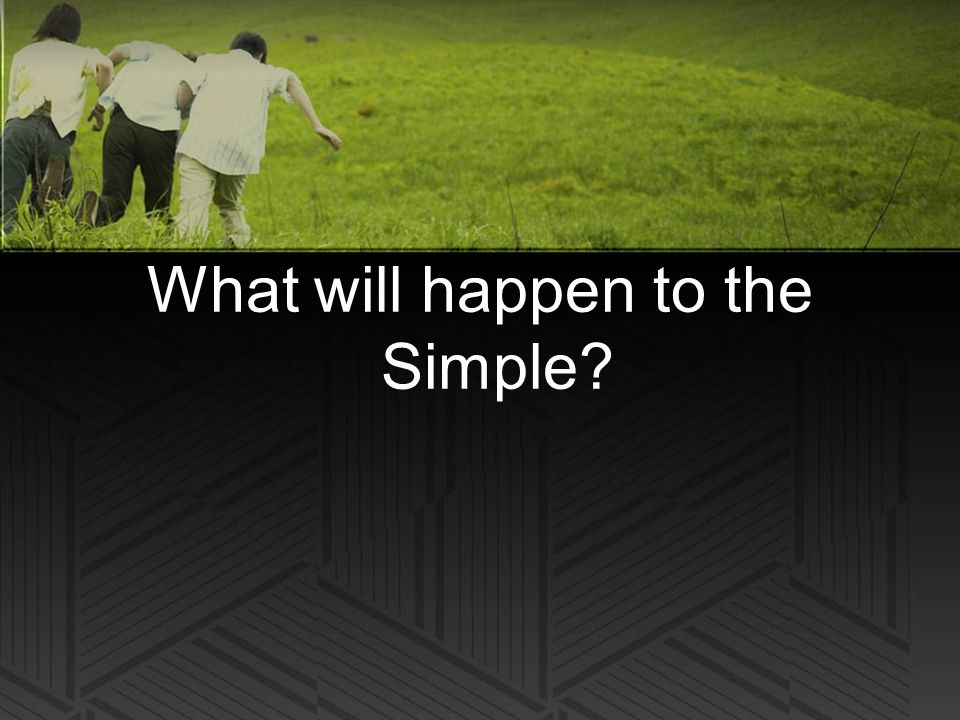 What will happen to the Simple