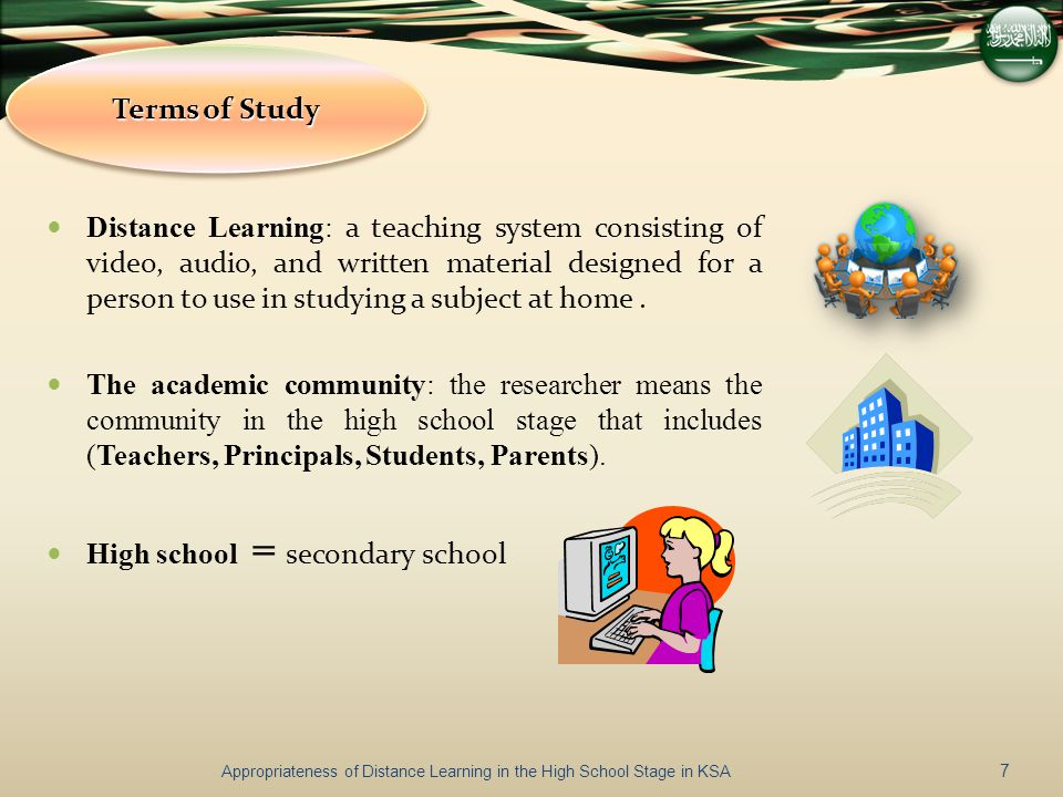 Distance Learning: a teaching system consisting of video, audio, and written material designed for a person to use in studying a subject at home.