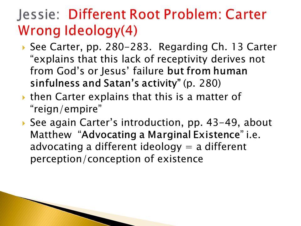  See Carter, pp. 280-283. Regarding Ch.