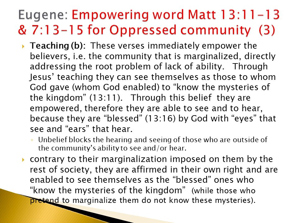  Teaching (b): These verses immediately empower the believers, i.e.