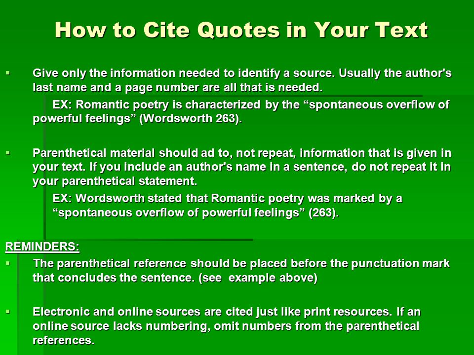 How to Cite Quotes in Your Text  Give only the information needed to identify a source.