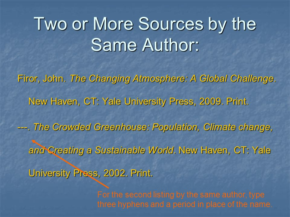Two or More Sources by the Same Author: Firor, John.