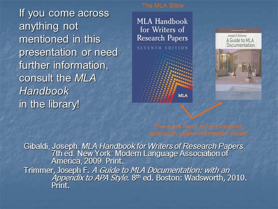 Gibaldi, Joseph. MLA Handbook for Writers of Research Papers.