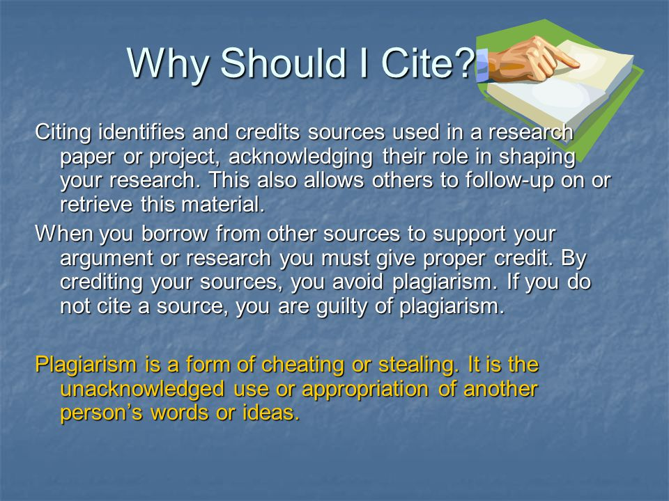 When Should I Cite.Many students plagiarize unintentionally.