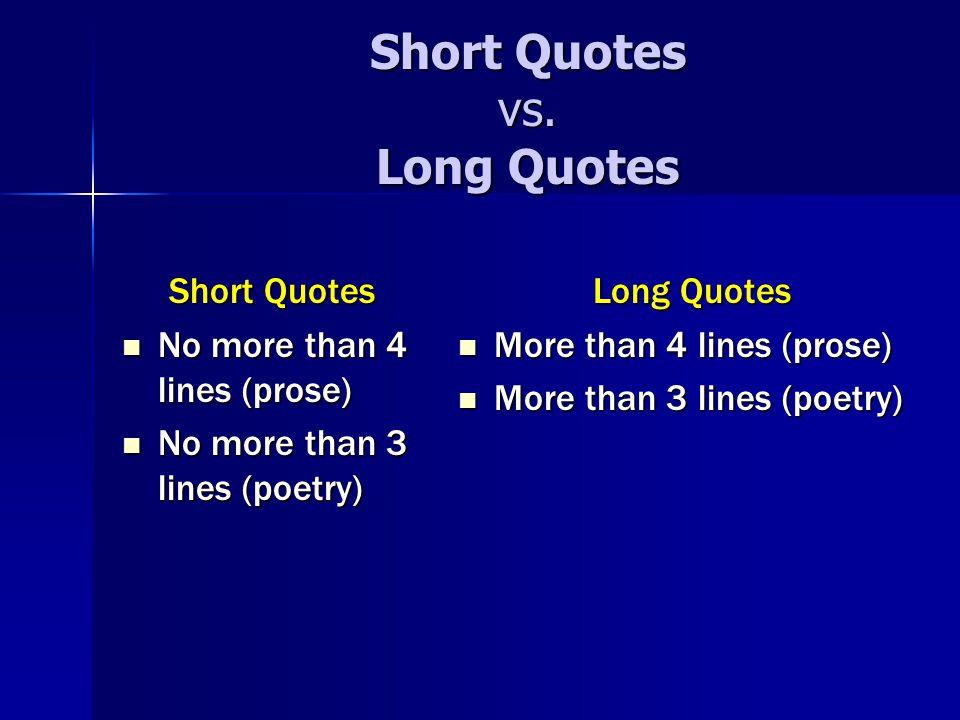 Short Quotes vs.
