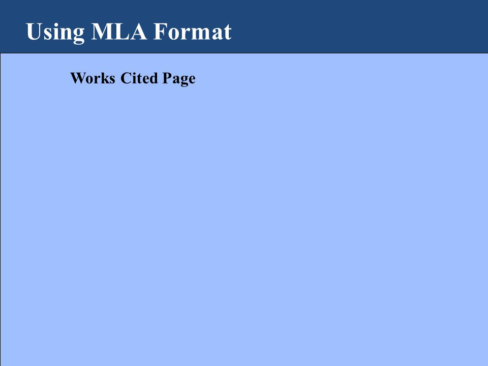 Using MLA Format Works Cited Page