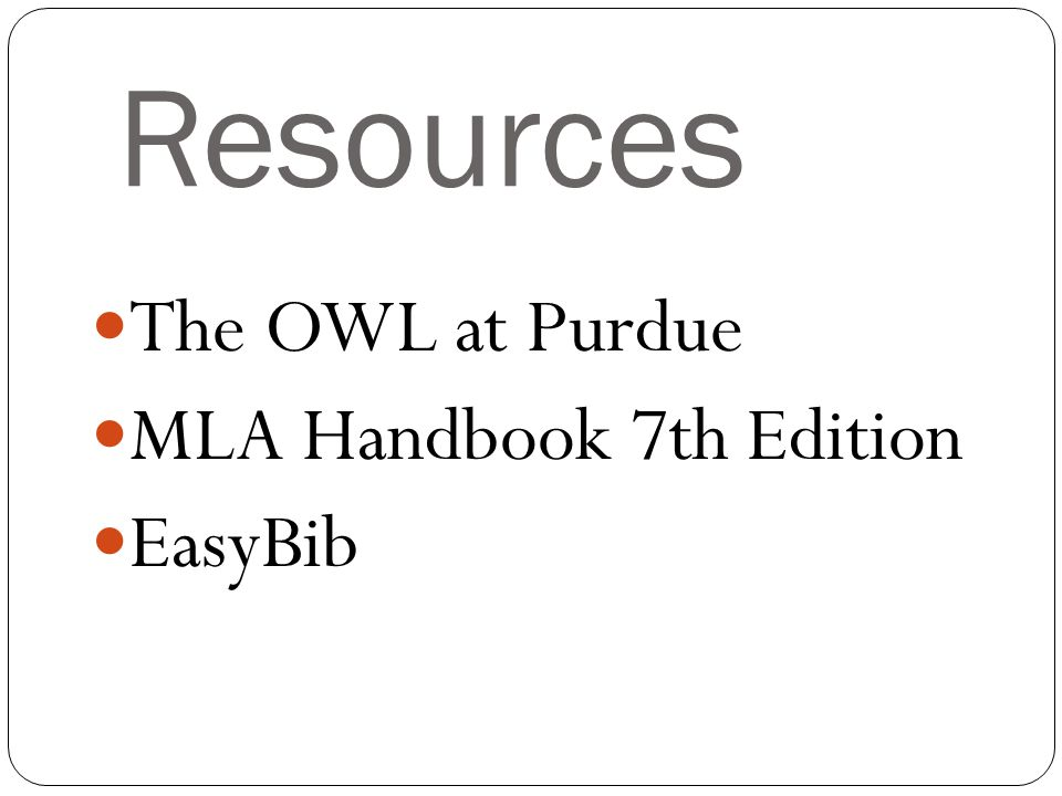 Resources The OWL at Purdue MLA Handbook 7th Edition EasyBib