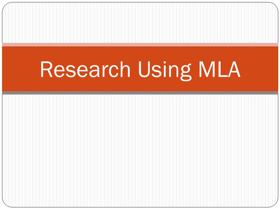 Research Using MLA