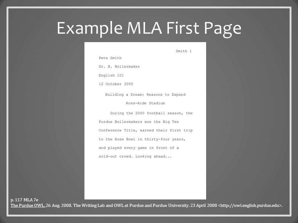 Example MLA First Page p. 117 MLA 7e The Purdue OWL.