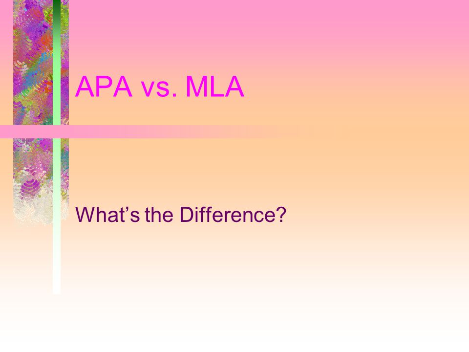 APA vs. MLA What's the Difference