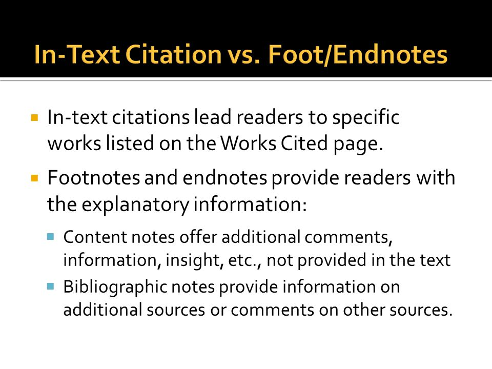  In-text citations lead readers to specific works listed on the Works Cited page.