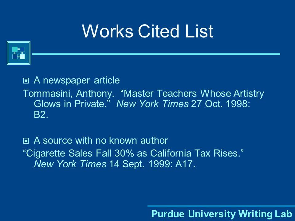 "Purdue University Writing Lab Book Byatt, A. S. Babel Tower. New York: Random House, 1996. Article in a Magazine Klein, Joe. ""Dizzy Days."" The New Yor"