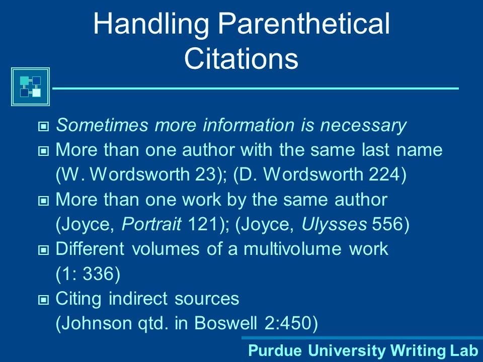 Purdue University Writing Lab Handling Quotes in Your Text Author's last name and page number(s) of quote must appear in the text Romantic poetry is characterized by the spontaneous overflow of powerful feelings (Wordsworth 263).