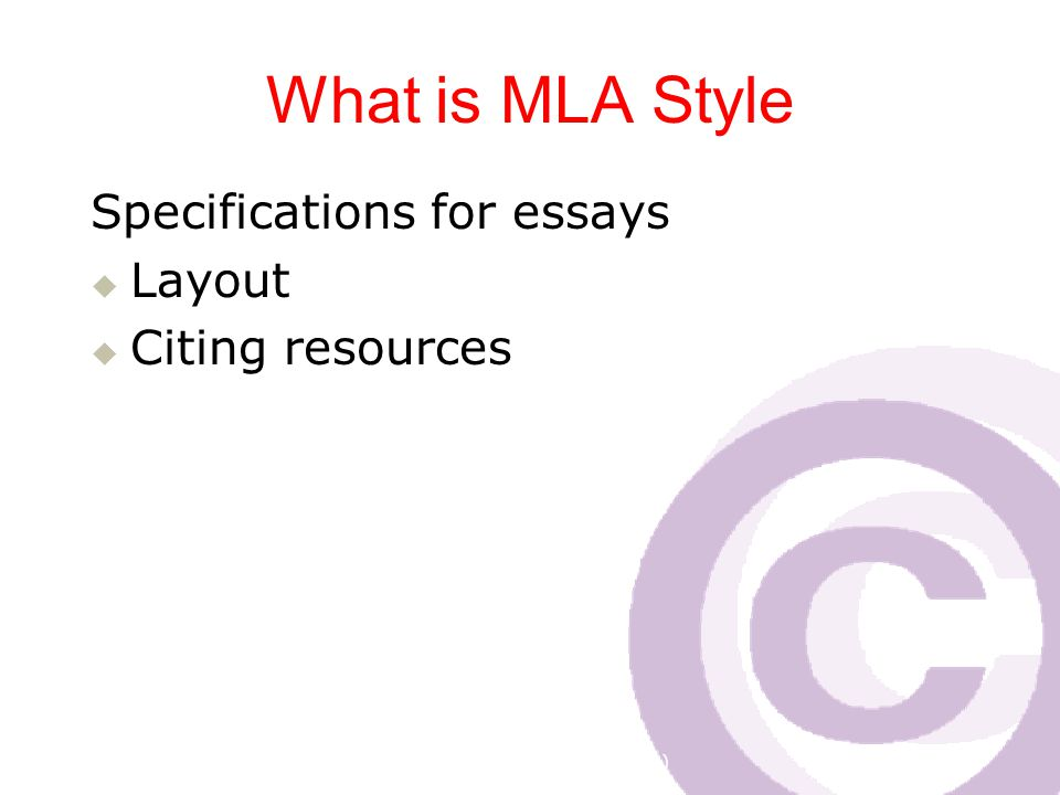 Cawthra Park S. S. (sept 2008) What is MLA Style Specifications for essays  Layout  Citing resources