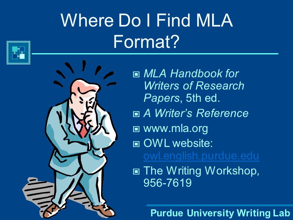Purdue University Writing Lab Why Use MLA Format.