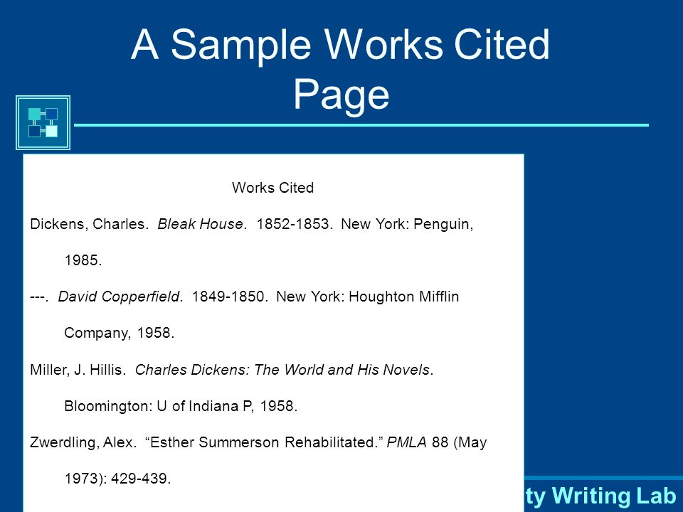 Purdue University Writing Lab Works Cited Page A list of every source that you make reference to in your essay Provides the information necessary for a reader to locate and retrieve any sources cited in your essay.