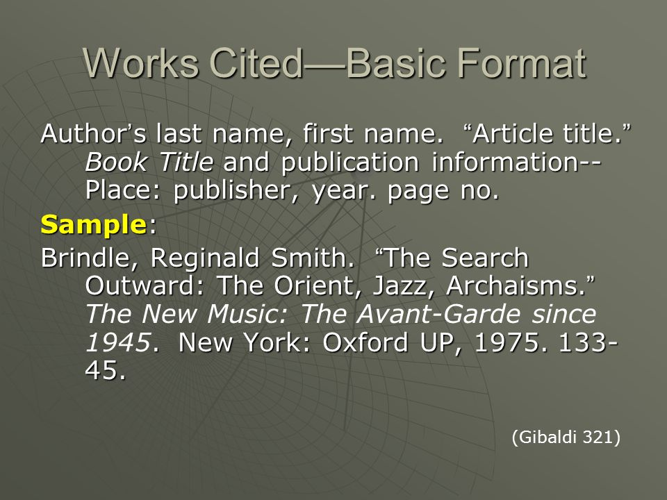 On-line Sources Basic Format Author ' s name. Title of the document.