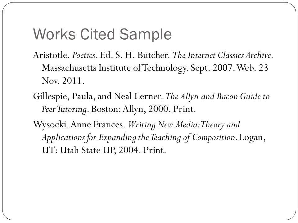 Works Cited Sample Aristotle. Poetics. Ed. S. H.