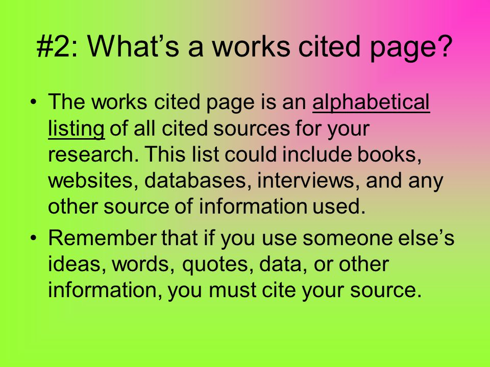 #2: What's a works cited page.