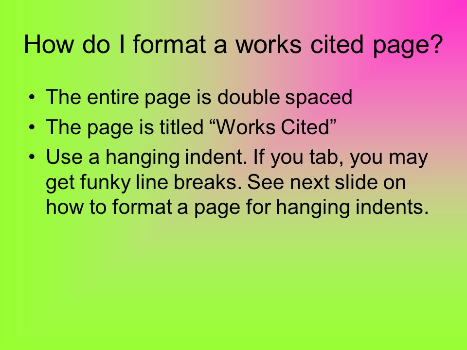 How do I format a works cited page.