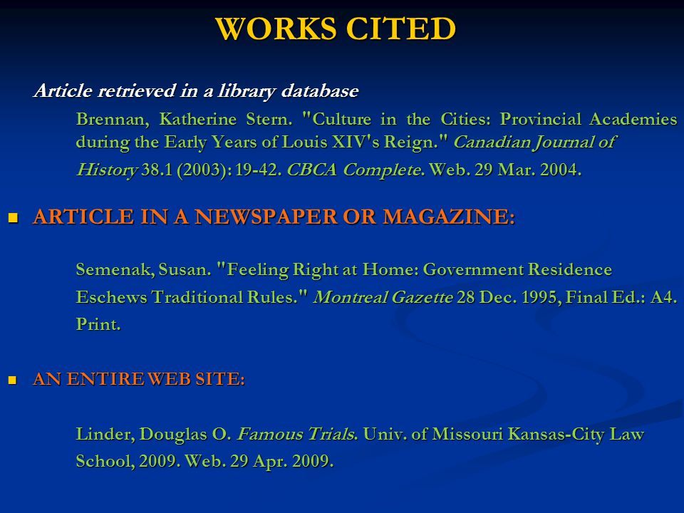 WORKS CITED Article retrieved in a library database Brennan, Katherine Stern.