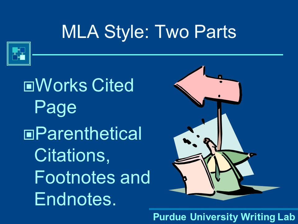 Purdue University Writing Lab Kinds of Citations Citations can be:  Paranthetical (author and page given in parentheses after the citation).