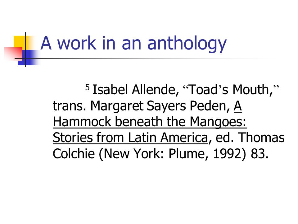 A work in an anthology 5 Isabel Allende, Toad ' s Mouth, trans.