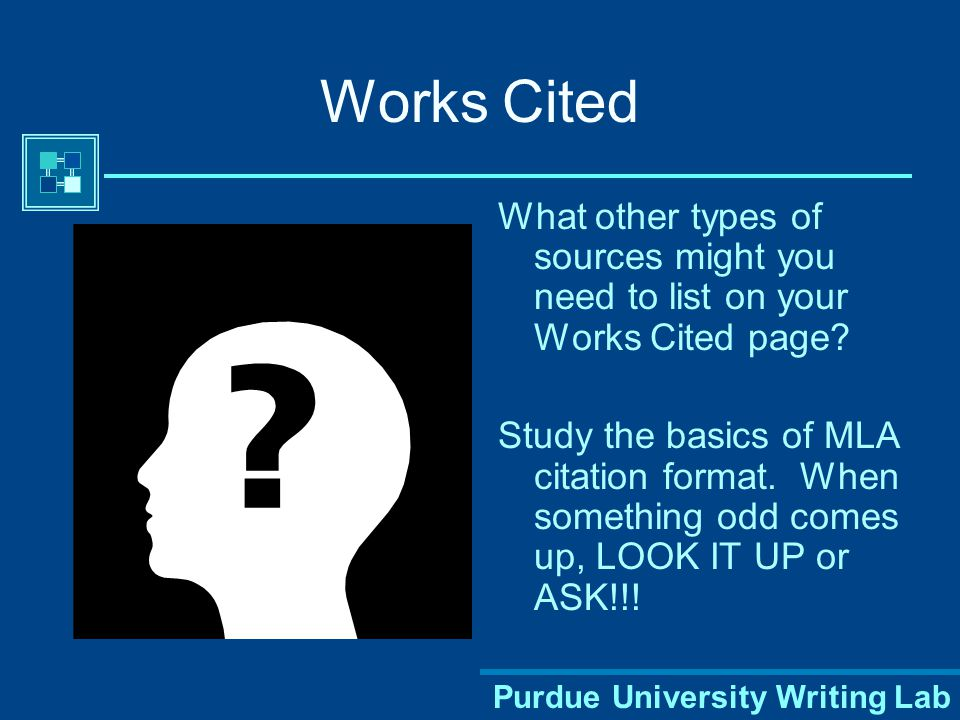 Purdue University Writing Lab Works Cited List A TV Interview McGuire, Mark. Interview with Matt Lauer. The Today Show. NBC. WTHR, Indianapolis. 22 Oc
