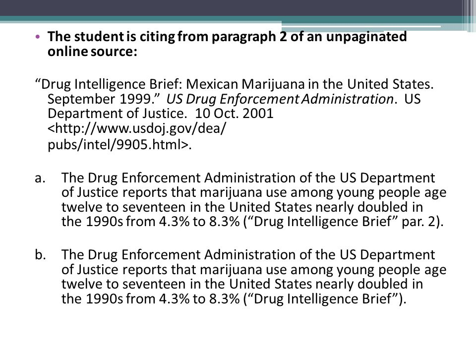 "The student is citing from paragraph 2 of an unpaginated online source: ""Drug Intelligence Brief: Mexican Marijuana in the United States. September 19"