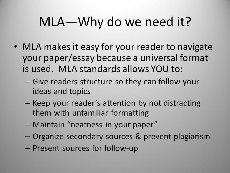 MLA—Why do we need it.