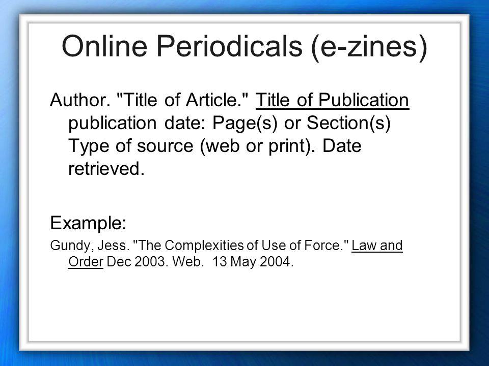 Online Periodicals (e-zines) Author.