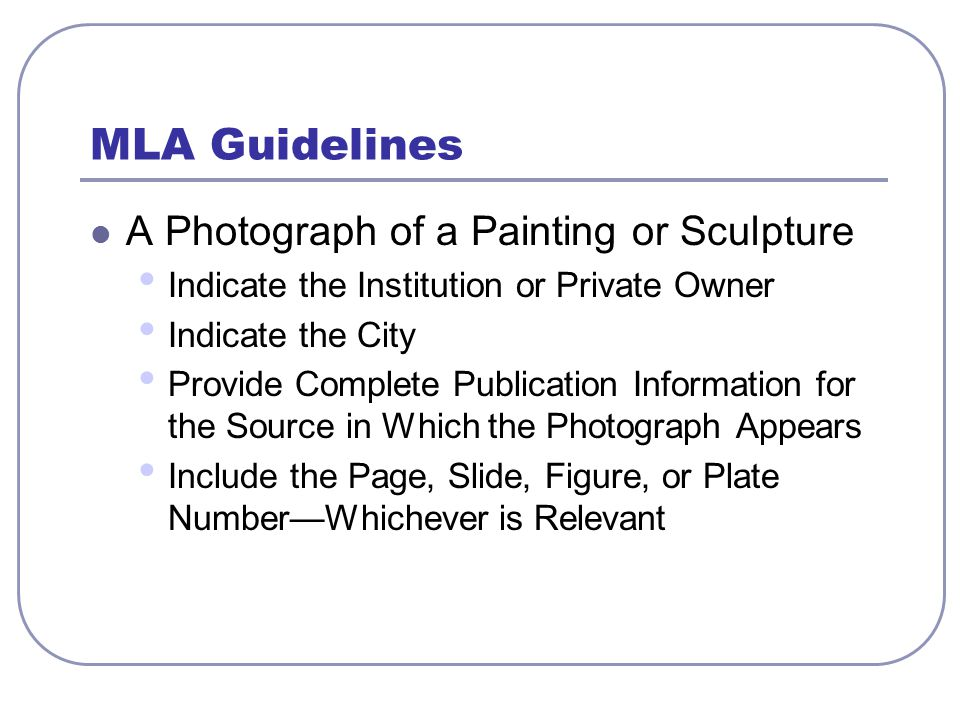 MLA Format for a Photograph of a Painting or Sculpture Works Cited Entries Cassatt, Mary.